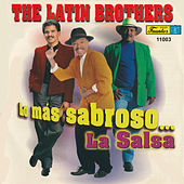 Play & Download Lo Más Sabroso… la Salsa by The Latin Brothers | Napster