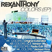 Colors - EP by Rexanthony
