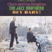 Play & Download Hey Baby! by Chuck Mangione | Napster