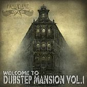 Welcome to Dubstep Mansion, Vol. 1 by Various Artists