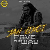 Pave the Way by Jah Vinci