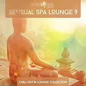 Sensual Spa Lounge 9 - Chill-Out & Lounge Collection by Various Artists