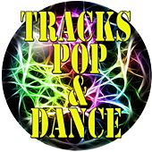Tracks Pop & Dance by Various Artists
