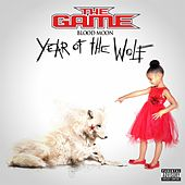Play & Download Blood Moon: Year Of The Wolf (Bonus Version) by The Game | Napster
