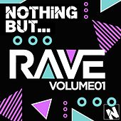 Nothing But... Rave, Vol. 1 - EP by Various Artists