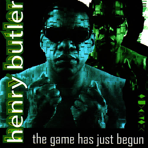 Play & Download The Game Has Just Begun by Henry Butler | Napster