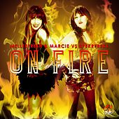 Play & Download On Fire (Melleefresh & Marcie vs. pekrfreks) by Melleefresh | Napster