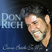 Play & Download Come Back to Me by Don Rich | Napster