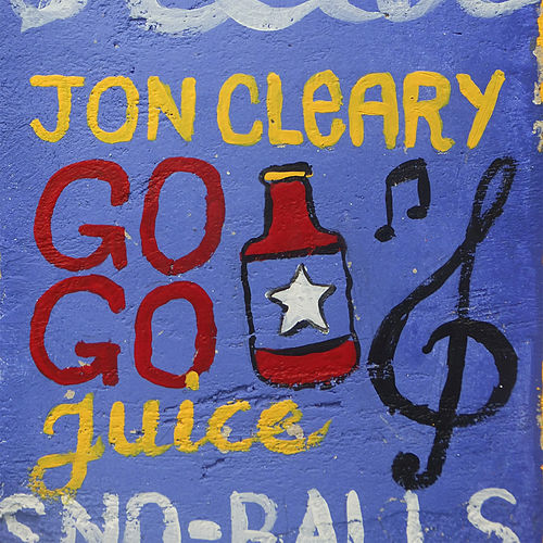 Getcha Gogo Juice by Jon Cleary
