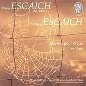 Play & Download Thierry Escaich: Œuvres pour orgue & voix by Various Artists | Napster