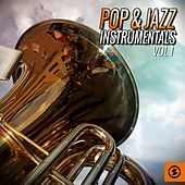 Play & Download Pop & Jazz Instrumentals, Vol. 1 by Various Artists | Napster