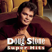 Super Hits by Doug Stone