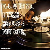 Play & Download DJ Vinyl Tech House Music by Various Artists | Napster