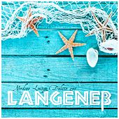 Play & Download Langeneß - Nordsee Lounge Deluxe 2015 by Various Artists | Napster
