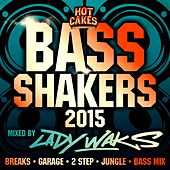 Bass Shakers 2015 - EP von Various Artists