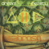 Play & Download Sabroso by A Dream of Reality | Napster