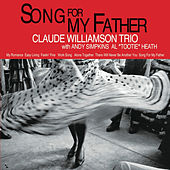 Play & Download Song for My Father by Claude Williamson | Napster