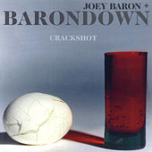 Play & Download Crackshot by Joey Baron | Napster