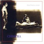 Chimera by Erik Friedlander