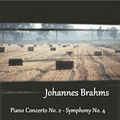Brahms - Piano Concerto No. 2 - Symphony No. 4 by Various Artists