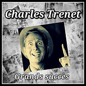 Play & Download Charles Trenet-Grands succès by Charles Trenet | Napster