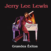 Play & Download Grandes Éxitos by Jerry Lee Lewis | Napster