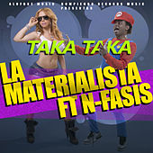 Play & Download Taka Taka by La Materialista | Napster
