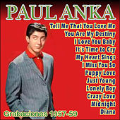 Play & Download Paul Anka - Primeros Años 1957-59 by Paul Anka | Napster