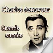 Play & Download Charles Aznavour-Grands succès by Charles Aznavour | Napster