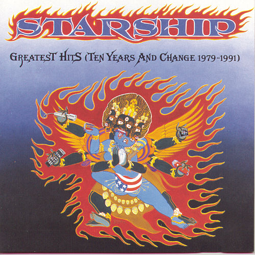 Play & Download Greatest Hits (Ten Years & Change 1979-1991) by Starship | Napster