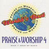 World's Best Praise & Worship: Vol 4 by Various Artists