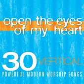 Vertical Music: Open the Eyes of My Heart by Various Artists
