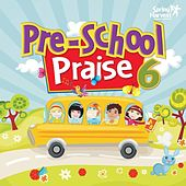 Play & Download Pre-School Praise, Vol. 6 by Spring Harvest | Napster