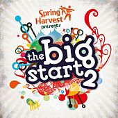 Play & Download The Big Start 2 by Spring Harvest | Napster