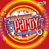 Play & Download Kids Praise Party, Vol. 6: C'mon Everybody by Spring Harvest | Napster