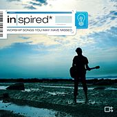 Inspired: Worship Songs You May Have Missed by Various Artists