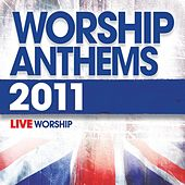 Play & Download Worship Anthems (2011) by Various Artists | Napster