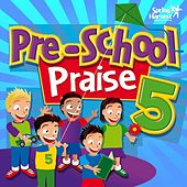 Play & Download Pre-School Praise, Vol. 5 by Spring Harvest | Napster