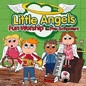Little Angels: Fun Worship for Pre-Schoolers by The New Wine