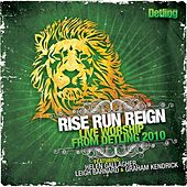 Play & Download Rise, Run, Reign: Live Worship from Detling by Various Artists | Napster