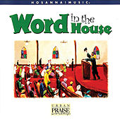 Play & Download Word In the House by Motor City Mass Choir | Napster