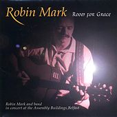 Room for Grace by Robin Mark