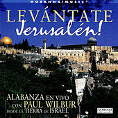 Levántate Jerusalén by Paul Wilbur