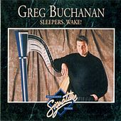 Play & Download Interludes Signature Series: Sleepers, Wake! by Greg Buchanan | Napster