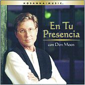 Play & Download En Tu Presencia by Don Moen | Napster