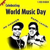 Celebrating World Music Day (I Got The Music) by MC Hammer