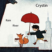 Play & Download Rain / River by Crystin | Napster