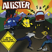 Play & Download Dead Ends & Girlfriends by Allister | Napster