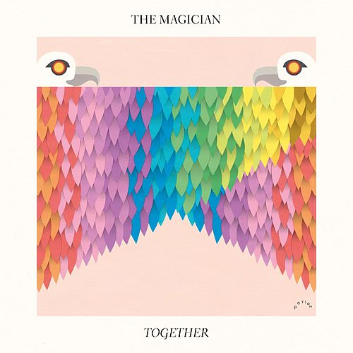 Together von The Magician