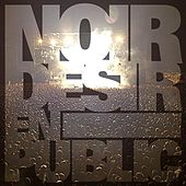 Play & Download Noir Desir en public by Noir Désir | Napster